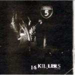 i5 killers